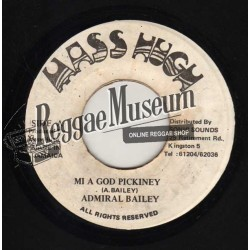 Admiral Bailey - Mi A God Pickney - Mass Hugh 7""