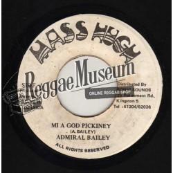 "Admiral Bailey - Mi A God Pickney - Mass Hugh 7"""