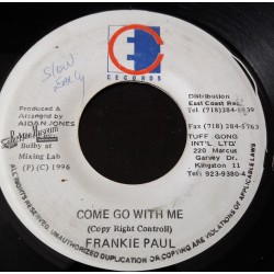 Frankie Paul - Come Go With Me - East Coast 7""