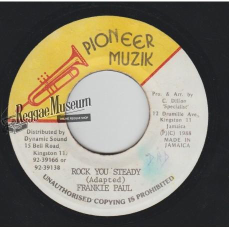 "Frankie Paul - Rock You Steady - Pioneer Muzik 7"""