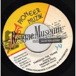"Frankie Paul - Through The Years - Pioneer Muzik 7"""