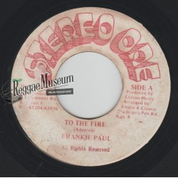 """Frankie Paul - To The Fire - Stereo One 7"""""""