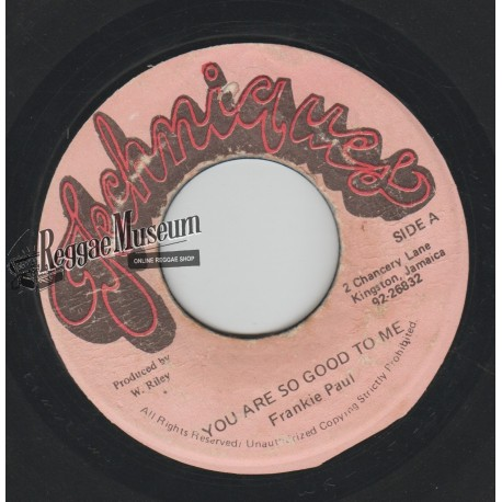 """Frankie Paul - You Are So Good To Me - Techniques 7"""""""