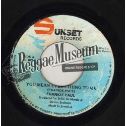 Frankie Paul - You Mean Everything To Me - Sunset 7""