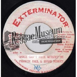 """Frankie Paul & Sugar Minott - Dance Cant Nice Without Me - Exterminator 7"""""""