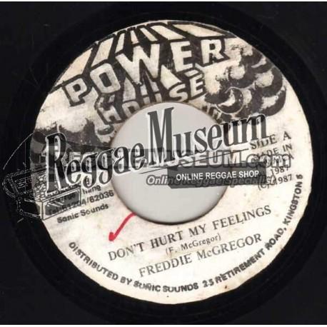 """Freddie McGregor - Dont Hurt My Feelings - Power House 7"""""""