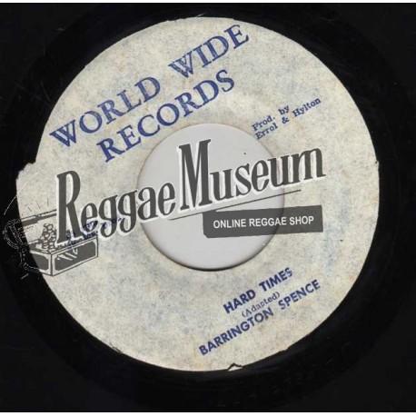 "Barrington Spence - Hard Times - World Wide 7"""