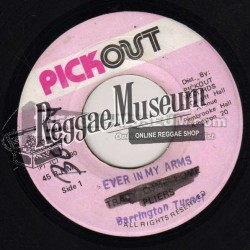 Barrington Turner - Ever In My Arms - Pickout 7""