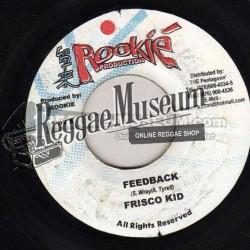 """Frisco Kid - Feedback - Rookie 7"""""""