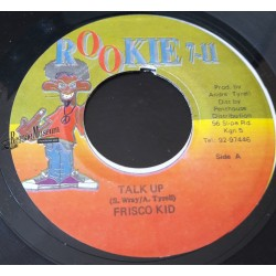 "Frisco Kid - Talk Up - Rookie 711 7"""