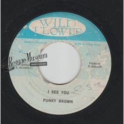 Funky Brown - I See You - Wild Flower 7""
