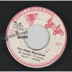 Barry Brown - Two House Department - Thrillseekers 7""