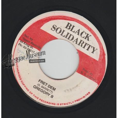 "Gregory B - Fret Dem - Black Solidarity 7"""
