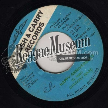 """Gregory Isaacs - Happy Anniversary - Cash & Carry 7"""""""