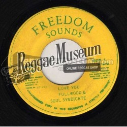"""George Fullwood - Love You - Freedom Sounds 7"""""""