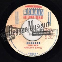 "Gregory Isaacs - Opel Ride - Redman 7"""
