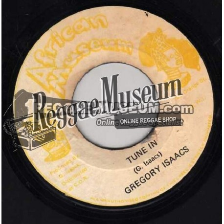 """Gregory Isaacs - Tune In - African Museum 7"""""""