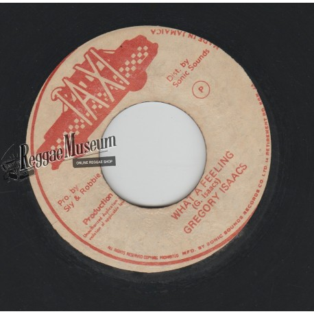 """Gregory Isaacs - What A Feeling - Taxi 7"""""""