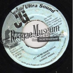 """George Nooks - Let Me Be Your Lover - Joe Gibbs 7"""""""