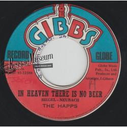 """Happs - In Heaven There Is No Beer - Joe Gibbs 7"""""""