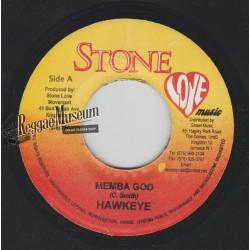 "Hawkeye - Memba God - Stone Love 7"""