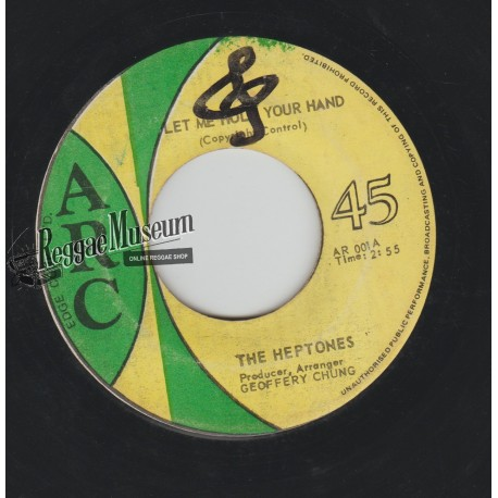 Heptones - Let Me Hold Your Hand - Arc 7""