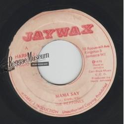 "Heptones - Mama Say - Jaywax 7"""
