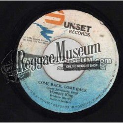 Humpy King - Come Back Come Back - Sunset 7""