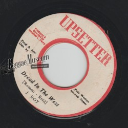 I Roy - Dread In The West - Upsetter 7""
