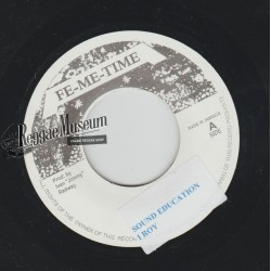 I Roy - Sound Education - Fe-Me-Time 7""