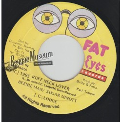 "Beenie Man & Sugar Minott - Ruff Neck Lover - Fat Eyes 7"""