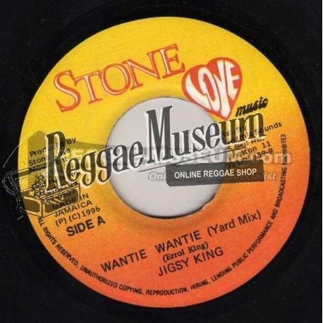 """Jigsy King - Wantie Wantie - Stone Love 7"""""""