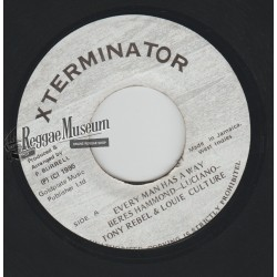 Beres & Luciano & Tony Rebel & Louie Culture - Every Man Has A Way - Xterminator 7""