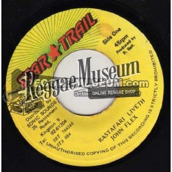John Flex - Rastafari Liveth - Star Trail 7""