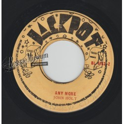 John Holt - Any More - Jackpot 7""
