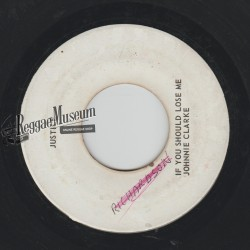 """Johnny Clarke - If You Should Loose Me - Justice 7"""""""