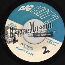 """Johnny Clarke - Its True - Big Hit 7"""""""
