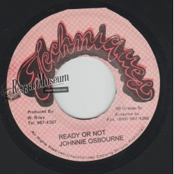 Johnny Osbourne - Ready Or Not - Techniques 7""