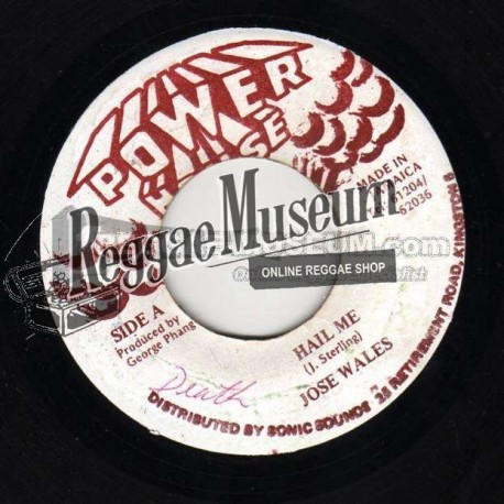 Josey Wales - Hail ME - Power House 7""
