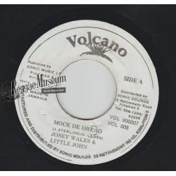 """Josey Wales & Little John - Mock Fe Dread - Volcano 7"""""""