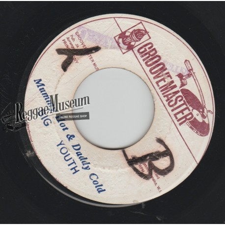 Big Youth - Mammy Hot & Daddy Cold - Groovemaster 7""