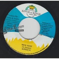 "Kiprish - Mek Sure - Kings Of Kings 7"""
