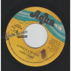 "Leroy Smart - Dance It A Fi Cork - Aqua 7"""
