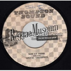 Linval Thompson - Not At Home - Thompson Sound 7""