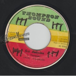 Linval Thompson - Six Babylon - Thompson Sound 7""