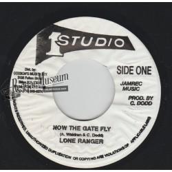 "Lone Ranger - Now The Gate Fly - Studio 1 7"""