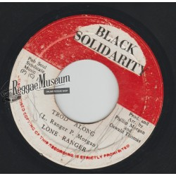Lone Ranger - Trod Along - Black Solidarity 7""