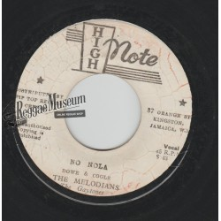 Melodians - No Nola - High Note 7""