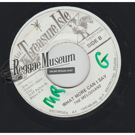 """Melodians - What More Can I Say - Treasure Isle 7"""""""