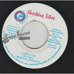 """Michael Buckley - I Cant Live - Shocking Vibes 7"""""""